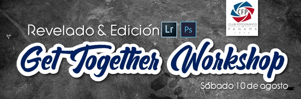 Get Together Workshop – Revelado y Edición Lightroom y Photoshop
