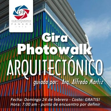 Gira Photowalk Arquitectónico – Febrero 2019